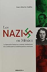 Los Nazis en Mexico = Nazis in Mexico (Historia)