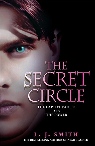 The Secret Circle: The Captive: The Captive Part 2 and The Power