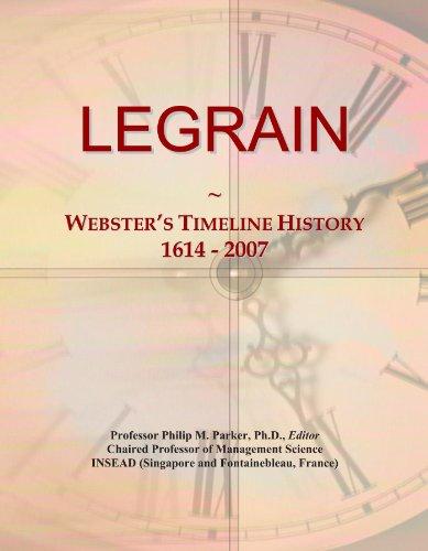 LEGRAIN: Webster's Timeline History, 1614 - 2007