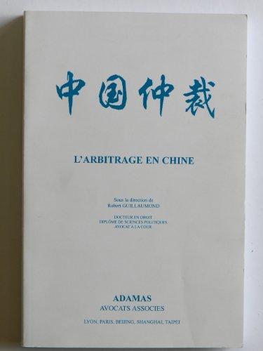 L'arbitrage en Chine par Robert Guillaumond