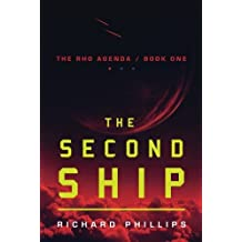 The Second Ship (The Rho Agenda) by Richard Phillips (2012-10-02)