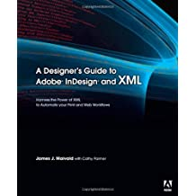 A Designer's Guide to Adobe InDesign and XML
