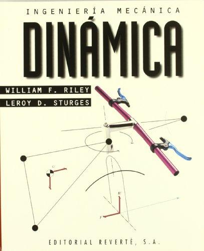 Ingeniería mecánica: Volumen 2. Dinámica