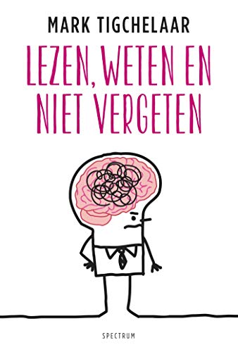 Lezen, weten en niet vergeten (Dutch Edition)