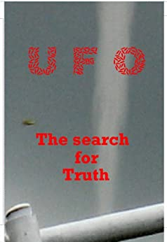 UFO - The Search for Truth by [Regan, Pat]