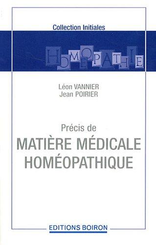 Précis de matière médicale homéopathique par Léon Vannier, Jean Poirier