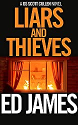 Liars and Thieves: Previously published as Windchill (Detective Scott Cullen Mysteries Book 6)