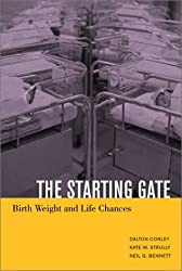 The Starting Gate - Birth Weight and Life Chances