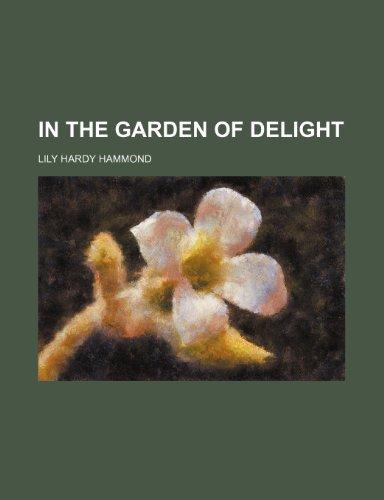 In the garden of delight
