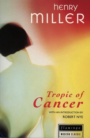 Tropic of Cancer (Harperperennial Classics)