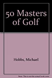 50 Masters of Golf