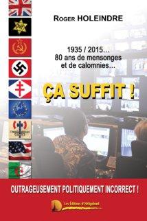 1935/2015... 80 ans de mensonges et de calomnies... : Ça suffit !
