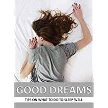 GOOD DREAMS: Tips On What To Do To Sleep Well (Scots Gaelic Edition)