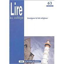 Lire au collège, N° 63, Automne 2002 : Enseigner le fait religieux