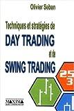 Techniques et stratégies du Day Trading et du Swing Trading - Maxima - 09/10/2003