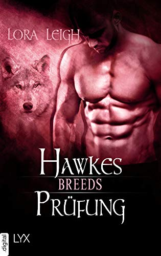 Breeds - Hawkes Prüfung (Breeds-Serie)