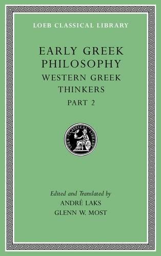 Early Greek Philosophy, Volume V: Western Greek Thinkers, Part 2: 5 (Loeb Classical Library)
