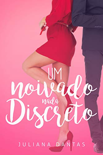 Um noivado nada discreto (Julie & Simon Livro 2) (Portuguese Edition)