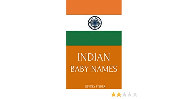 Indian Baby Names: Names from India for Girls and Boys eBook
