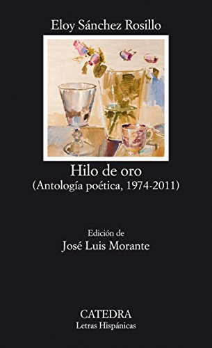 Hilo de oro (Letras Hispánicas) (Spanish Edition)