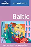Lonely Planet Baltic Phrasebook by Lonely Planet (2001-06-01)