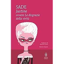 Justine ovvero Le disgrazie della virtù (eNewton Classici) (Italian Edition)
