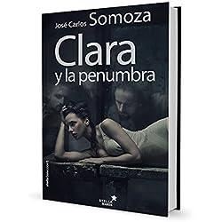 Clara Y La Penumbra (Stella Selección) Premio Fernando Lara 2001