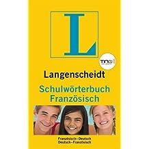 Langenscheidt Schulwörterbuch Französisch - Buch (TING-Edition): Französisch-Deutsch/Deutsch-Französisch (Langenscheidt Schulwörterbücher)