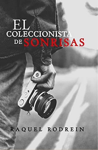 EL COLECCIONISTA DE SONRISAS