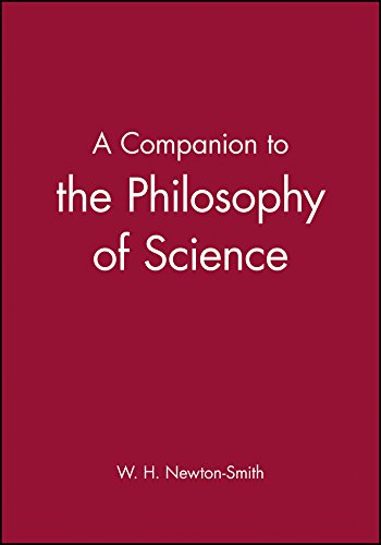 Companion to the Philosophy of Science (Blackwell Companions to Philosophy) por Newton-Smith