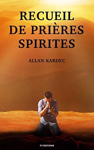 Recueil de Prières Spirites par Allan Kardec