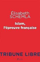 Islam, l'épreuve française