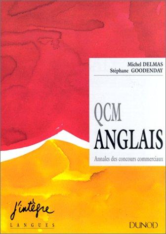 QCM anglais, annales des concours commerciaux par Michel Delmas