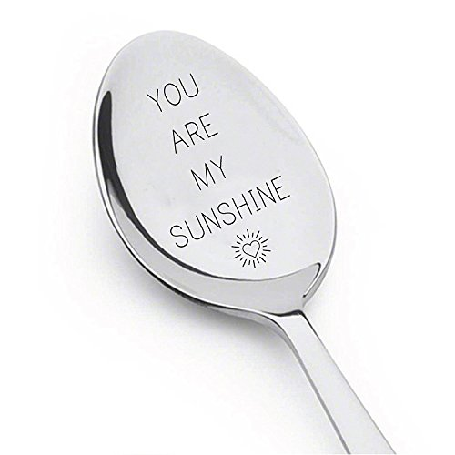 Let 's have Kaffee Together Forever – You Are My Sunshine – I love to the Moon and Back Löffel – You and Me Spooning, da sie – You Will Always Be My Friend (Sie wissen, zu viel) – Will You Marry Me Löffel – Sie Awesome Löffel You Are My Sunshine- Best Selling Spoon - Gift for Him - Gift for Her - Lovers Gift # A2