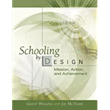 Schooling by Design (ASCD ActionTool (Hardcover))