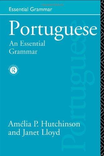 Portuguese: An Essential Grammar (Essential Grammars) by Amelia P. Hutchinson (1996-12-08)