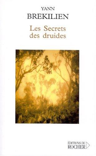 Les Secrets des druides par Yann Brekilien