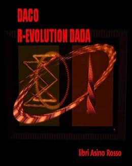 R-evolution Dada di [Daco]