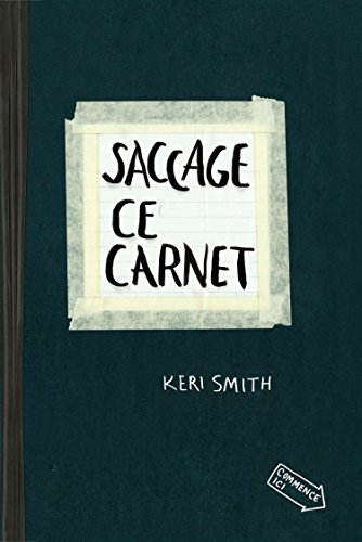 Saccage ce carnet par Keri Smith