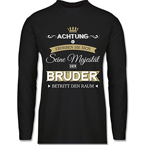 Shirtracer Bruder & Onkel - Seine Majestät der Bruder - Herren Langarmshirt Schwarz