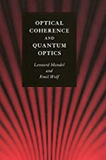 Optical Coherence and Quantum Optics de Leonard Mandel