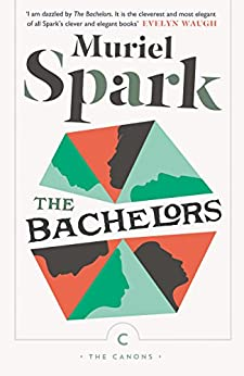 The Bachelors (Canons Book 42) by [Spark, Muriel]