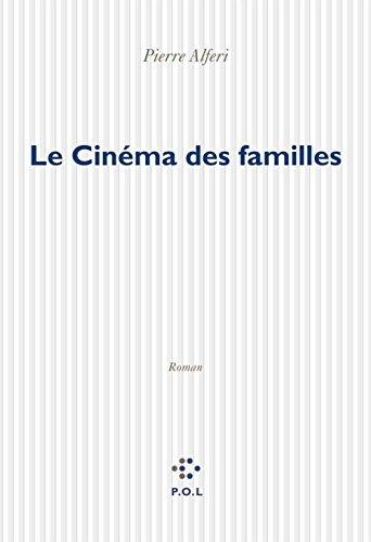 Le Cinéma des familles (Fiction) par Alferi Pierre