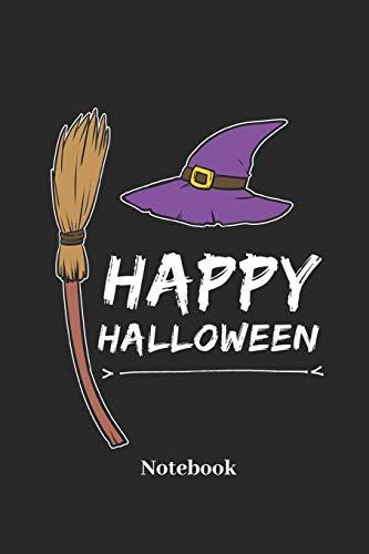 Happy Halloween Notebook: Liniertes Notizbuch für Hexen, Grusel und Halloween Fans - Notizheft Klatte für Männer, Frauen und Kinder (Verkleiden Halloween Männer)