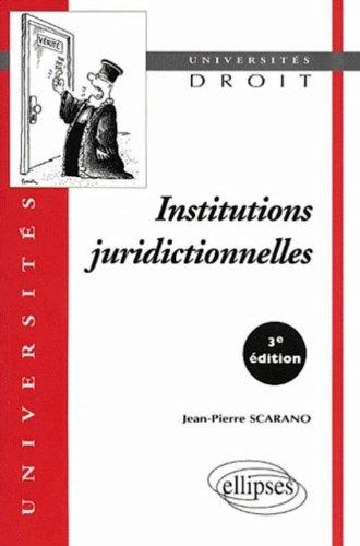 Institutions juridictionnelles. 3ème édition