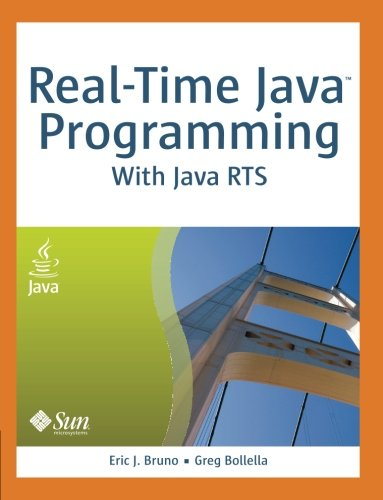 Real-Time Java Programming: With the Java Real-Time System