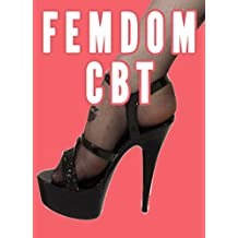 Femdom CBT (Femdom Punishment Bundle, Female Supremacy)  (Femdom Discipline Book 4) (English Edition)