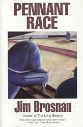 Pennant Race by Jim Brosnan (2003-12-23)