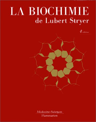 LA BIOCHIMIE. 4ème édition