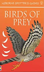 Birds of Prey (Usborne New Spotters' Guides)